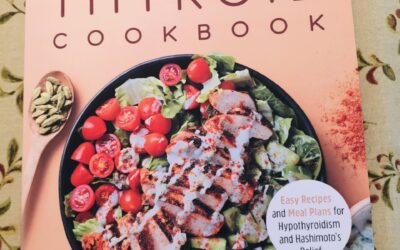 The Complete Thyroid Cookbook- soon to be released!